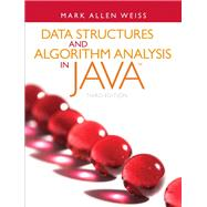 Data Structures and Algorithm Analysis in Java by Weiss, Mark A., 9780132576277