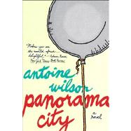 Panorama City by Wilson, Antoine, 9780544106277