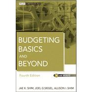 Budgeting Basics and Beyond by Shim, Jae K.; Siegel, Joel G.; Shim, Allison I., 9781118096277