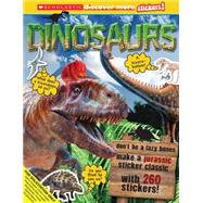 Scholastic Discover More Stickers: Dinosaurs by Unknown, 9780545636278