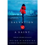Salvation of a Saint A Detective Galileo Novel by Higashino, Keigo; Smith, Alexander O., 9781250036278