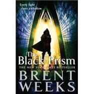 The Black Prism by Weeks, Brent, 9780316246279