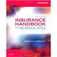 Workbook for Insurance Handbook for the Medical Office, 14th by Fordney, Marilyn T., 9780323316279