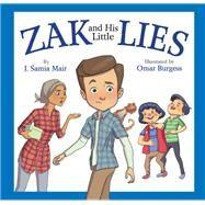 Zak and His Little Lies by Mair, J. Samia; Burgess, Omar, 9780860376279