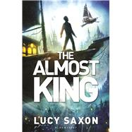 The Almost King by Saxon, Lucy, 9781619636279