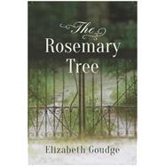 The Rosemary Tree by Goudge, Elizabeth, 9781619706279