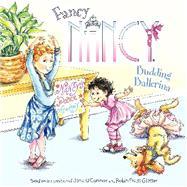 Fancy Nancy: Budding Ballerina by O'Connor, Jane; Preiss-Glasser, Robin; Bracken, Carolyn, 9780062086280