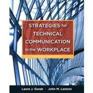 Strategies for Technical Communication in the Workplace with NEW MyTechCommLab with eText -- Access Card Package
