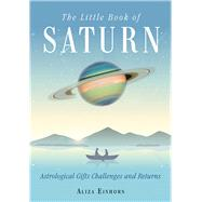 The Little Book of Saturn by Einhorn, Aliza, 9781578636280