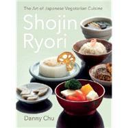 Shojin Ryori by Chu, Danny, 9789814516280
