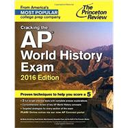 Cracking the AP World History Exam, 2016 Edition by PRINCETON REVIEW, 9780804126281