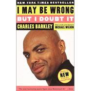 I May Be Wrong but I Doubt It by BARKLEY, CHARLESWILBON, MICHAEL, 9780812966282