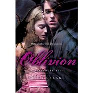 Oblivion A Nevermore Book by Creagh, Kelly, 9781442436282
