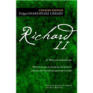 Richard II by Shakespeare, William; Mowat, Barbara A.; Werstine, Paul, 9781501146282