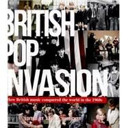 British Pop Invasion by Whiticker, Alan J., 9781742576282