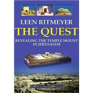 The Quest: Revealing the Temple Mount in Jerusalem by Ritmeyer, Leen, 9789652206282
