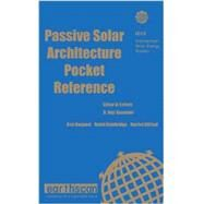 Passive Solar Architecture Pocket Reference: Second edition by Thorpe; David, 9781138806283