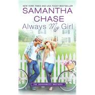 Always My Girl by Chase, Samantha, 9781492616283