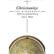 Christianity by Shaw, Ian J., 9780310536284