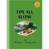 Tim All Alone by Ardizzone, Edward; Fry, Stephen, 9781847806284