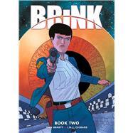 Brink 2 by Abnett, Dan; Culbard, I. N. J., 9781781086285