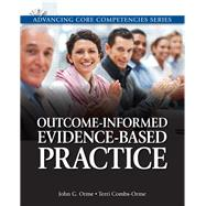 Outcome-Informed Evidence-Based Practice by Orme, John G.; Combs-Orme, Terri, 9780205816286