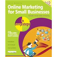 Online Marketing for Small Businesses in Easy Steps Includes Social Network Marketing by Doherty, Julia, 9781840786286