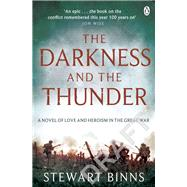The Darkness and the Thunder 1915: 1915: the Great War Series by Binns, Stewart, 9781405916288