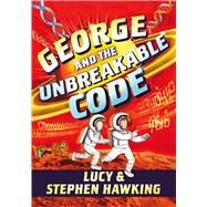 George and the Unbreakable Code by Hawking, Lucy; Hawking, Stephen W.; Parsons, Garry, 9781481466288
