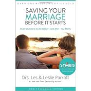 Saving Your Marriage Before It Starts by Parrott, Les, Dr.; Parrott, Leslie, 9780310346289