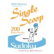 Will Shortz Presents Sudoku 200 Easy Puzzles by Shortz, Will, 9780312386290