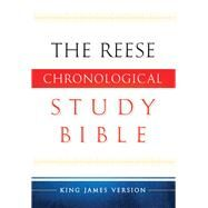 The Reese Chronological Study Bible by Reese, Edward; Backhaus, Scotty, 9780764206290