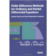 Finite Difference Methods for Ordinary and Partial Differential Equations : Steady-State and Time-Dependent Problems by Leveque, Randall J., 9780898716290