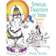 Spiritual Traditions of India Coloring Book by Johari, Harish, 9781620556290