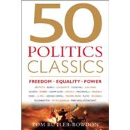 50 Politics Classics: Freedom Equality Power by Butler-Bowdon, Tom, 9781857886290