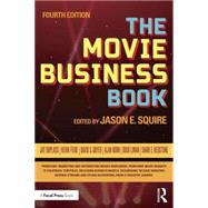 The Movie Business Book by Squire; Jason E, 9781138656291