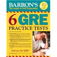 Barron's 6 Gre Practice Tests by Freeling, David; Kotchian, Vince, 9781438006291