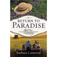 Return to Paradise by Cameron, Barbara, 9781501816291