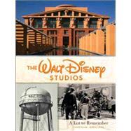 The Walt Disney Studios by Cline, Rebecca; Clark, Steven B., 9781423146292