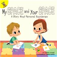 My Space and Your Space by Athans, Sandra; Bianda, Junissa, 9781641566292
