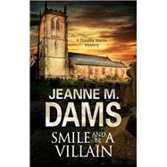 Smile and Be a Villain by Dams, Jeanne M., 9780727886293