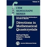 Directions in Mathematical Quasicrystals by Baake, Michael; Moody, Robert V., 9780821826294