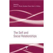 The Self and Social Relationships by Wood; Joanne V., 9781138006294