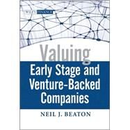 Valuing Early Stage and Venture Backed Companies by Beaton, Neil J., 9780470436295