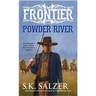 Powder River by SALZER, S.K., 9780786036295