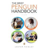 The Brief Penguin Handbook by Faigley, Lester, 9780321926296