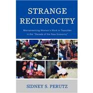 Strange Reciprocity by Perutz, Sidney S., 9780739116296