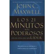 Los 21 Minutos Más Poderosos En El Día De Un Líder by Maxwell, John C., 9780881136296