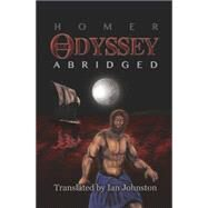The Odyssey by Homer; Johnston, Ian, 9780981816296