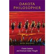 Dakota Philosopher by Martinez, David, 9780873516297